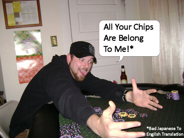 all-your-chips-are-belong-to-me.jpg