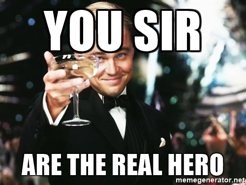 you-sir-are-the-real-hero.jpg